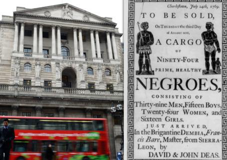 WEALTH: The Bank of England grew rich because of slavery
